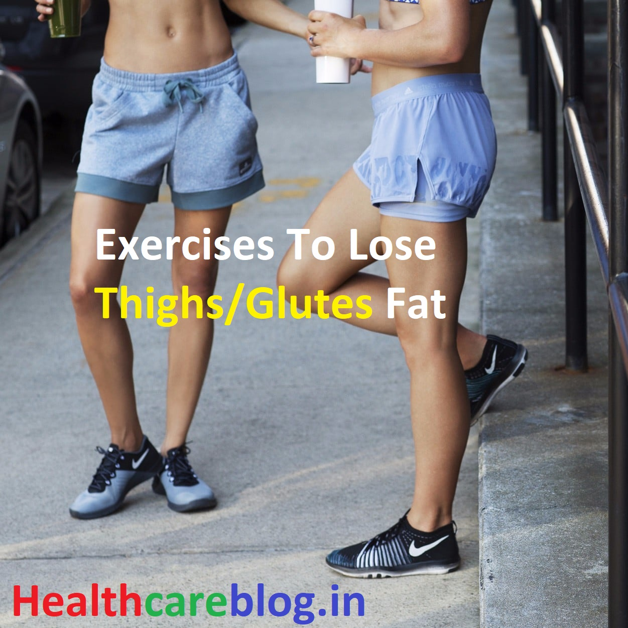 Exercises To Lose Thighs Glutes Fat - Healthcare Blog