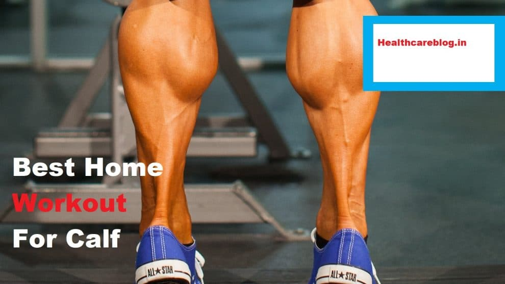 Calf workout at home without equipment - Healthcare Blog
