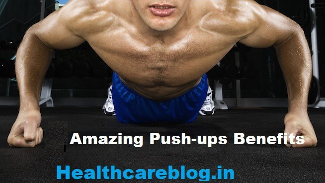 Benefits Of Push Ups - Healthcare Blog