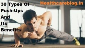 Different Types Of Push Ups And Their Benefits