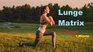 Lunge Matrix