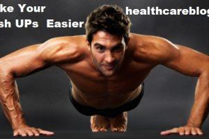 Make Your Push Ups Easier