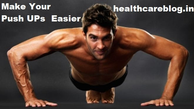 Make Your Push Ups Easier