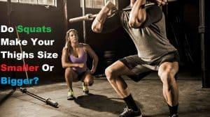 Do Squats Make Your Thighs Bigger