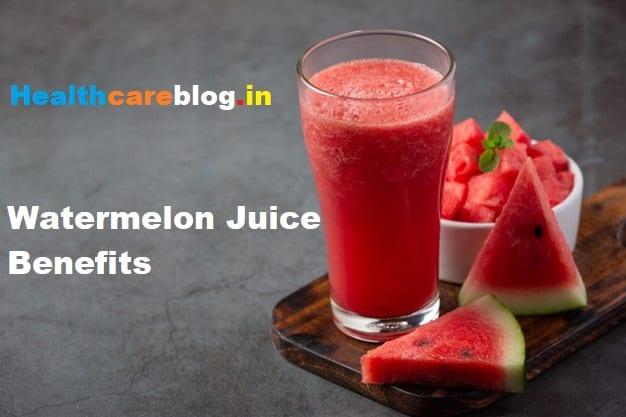 Benefits Of Watermelon Juice - Healthcare Blog
