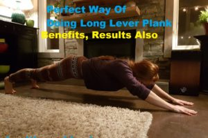 Long Lever Plank - Healthcare Blog