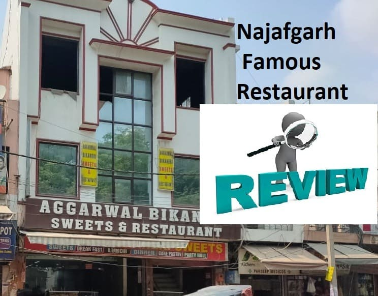 Aggarwal Bikaneri Sweets Najafgarh Review