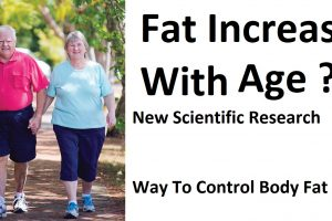 Body Fat Increases With Age Reseach and Its Solution