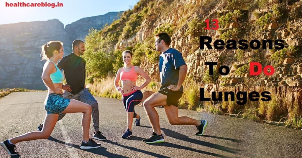 Benefits Of Lunges - Healthcare Blog