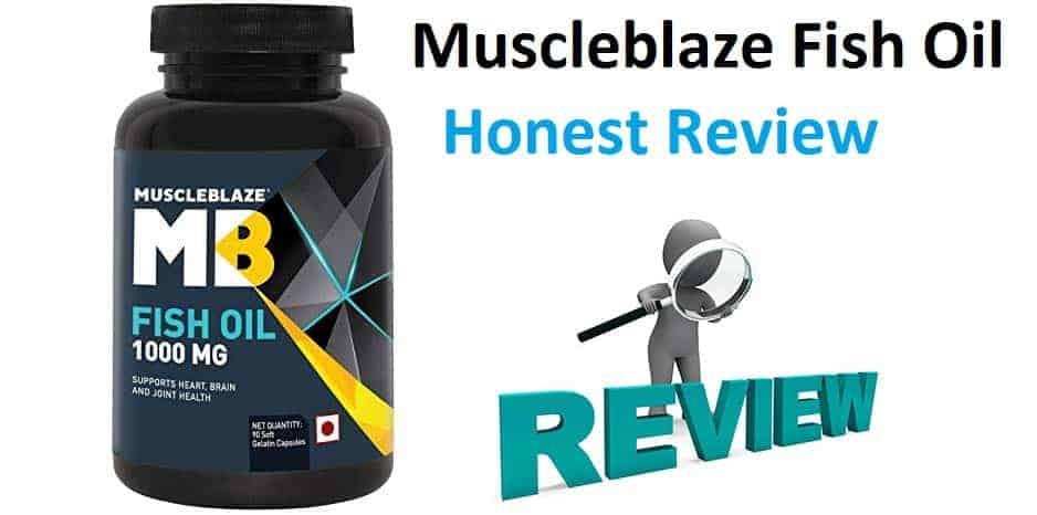 MuscleBlaze Fish Oil Review
