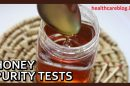 Tests for checking Pure Honey At Home