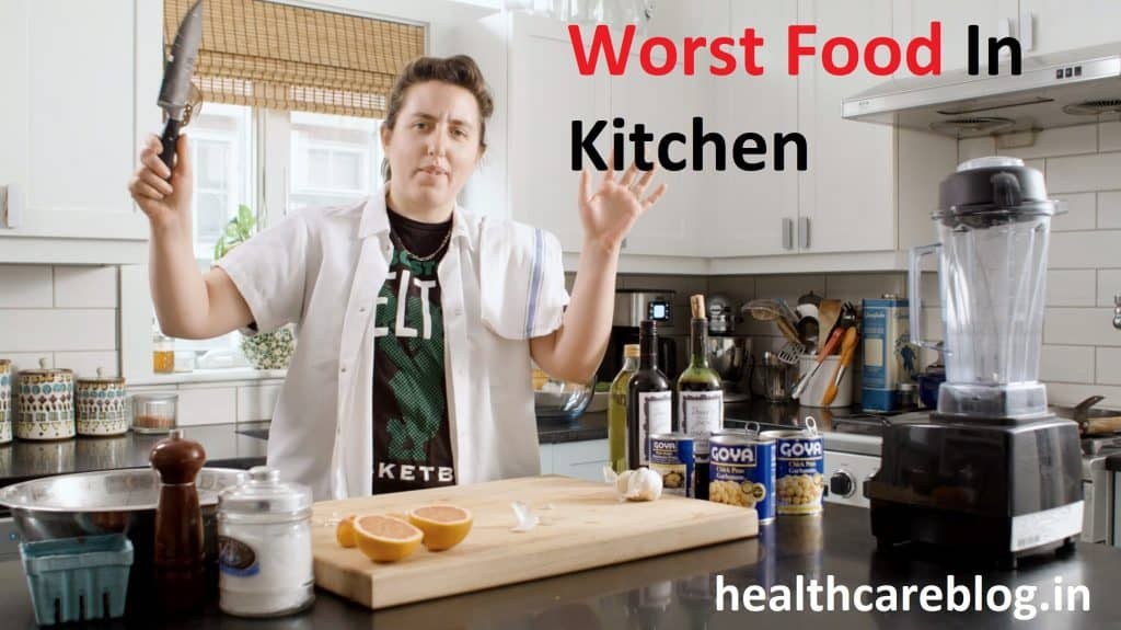 Worst Food In Your Kitchen
