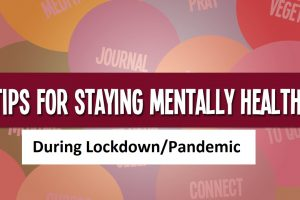 Stay Mentally Healthy During LockdownPandemic - Healthcare Blog