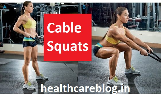 Cable Squats - Healthcare Blog