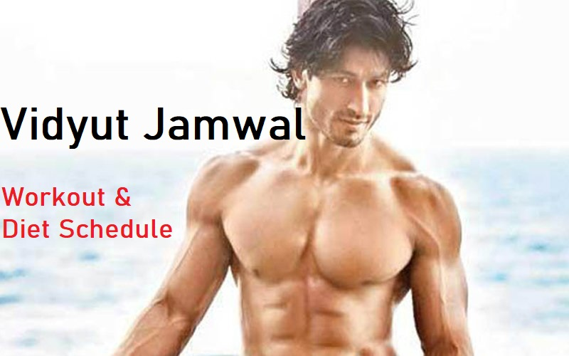 Vidyut Jamwal Workout & Diet - Healthcare Blog