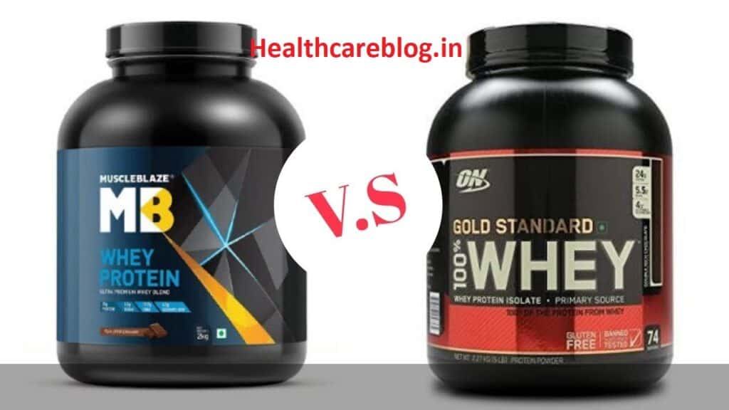 Muscleblaze VS Optimum Nutrition Whey Protein - Healthcare Blog