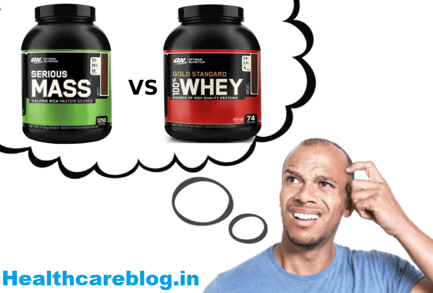 Whey Protein Vs Mass Gainer - Healthcare Blog